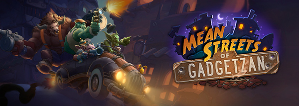 Mean Streets of Gadgetzan @Blizzard Entertainment